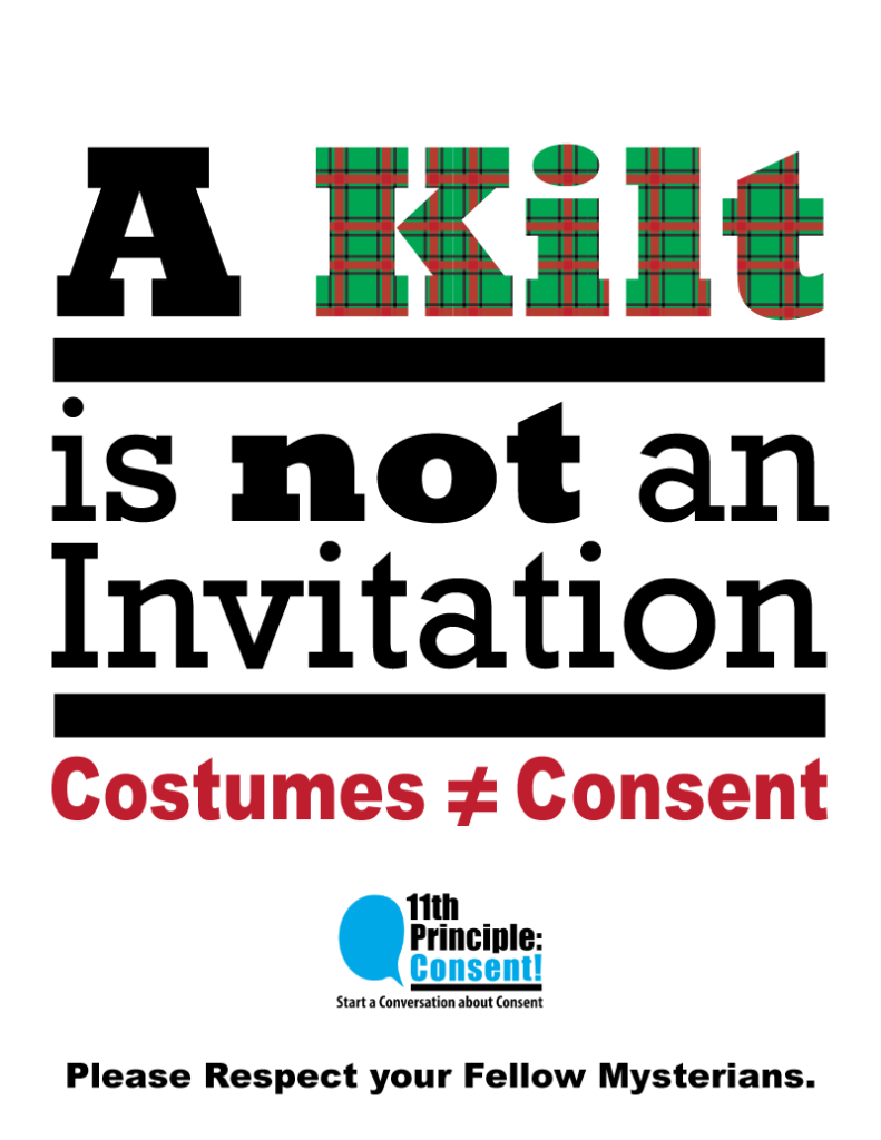 Costumes are NOTE consent - Kilt is not an invitation