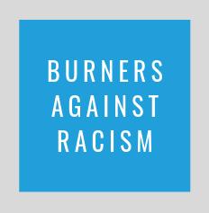 burners against racism
